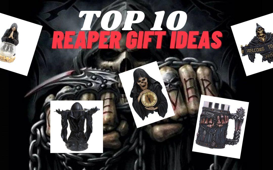Top 10 Reaper Gift Ideas
