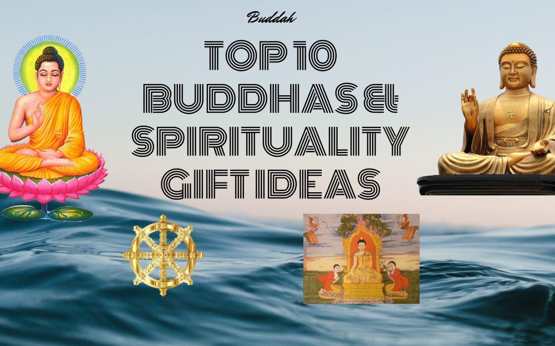 Top 10 Buddhas & Spirituality Gift Ideas